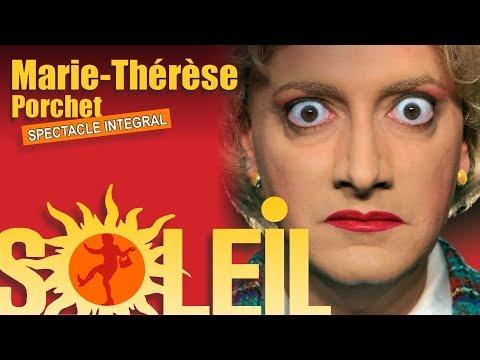 """Marie-Thérèse Porchet : """"SOLEIL !"""" (2007) [SPECTACLE INTEGRAL]"""