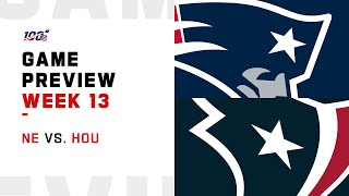 New England Patriots vs Houston Texans Week 13 NFL Game Preview