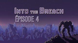 Baixar INTO THE BREACH (EP 4) - CA PASSE !