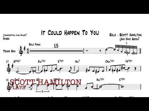Scott Hamilton plays : It Could Happen To You (Solo transcription)