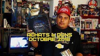 (Ep53) Achats & Dons Octobre 2018