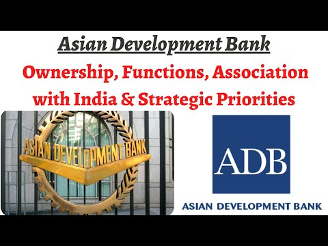 Asian Development Bank - Ownership, Functions, Association w