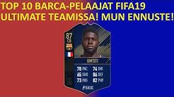 FIFA19 Parhaat Barcelona Pelaajat! FIFA19 Ultimate Team Suomi