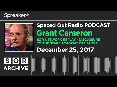 Dec. 25/17 - Christmas Replay of Grant Cameron on Disclosure