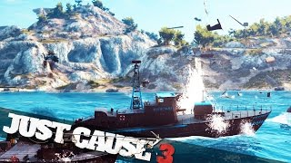 JUST CAUSE 3 CRAZY SEA BATTLE :: Just Cause 3 Campaign Funny Epic Moments