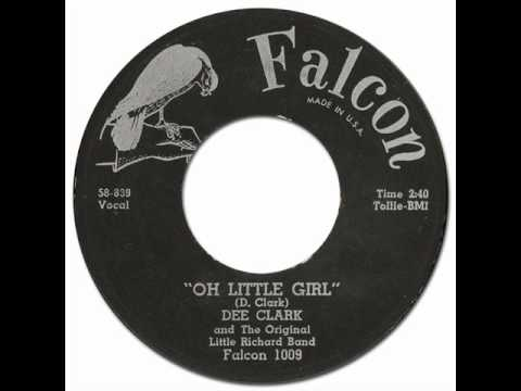 DEE CLARK & THE UPSETTERS - Oh Little Girl [Falcon #1009] 1958