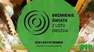 #10 - O podróżach z lękiem, nadzieją i esperanto (wyst.: Joanna Nowak SOMOS DOS i Łukasz Żebrowski)