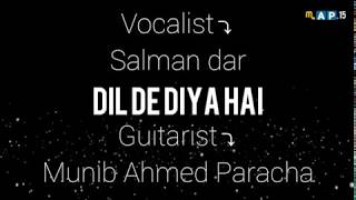Dil De Diya Hai || Unplugged || Guitar Cover || Map.15 ||