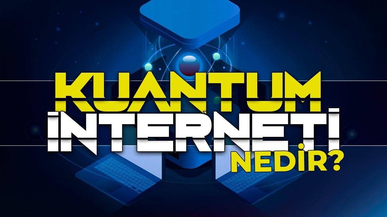 Download Kuantum İnterneti - Geleceğin İnterneti