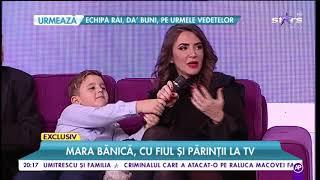 Mara Bănica, povești senzaționale. Vedeta a venit în platoul Rai da buni cu fiul și părinții