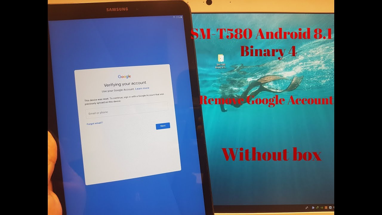 BOOM!!! Samsung galaxy Tab A 2016 SM-T580 Android 8 1,Binary 4  Remove  Google account,Bypass FRP  by stefan nikolov