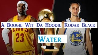 warriors vs cavs finals history kodak black water ft a boogie