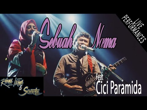 RHOMA IRAMA & SONETA GROUP FT. CICI PARAMIDA - SEBUAH NAMA (LIVE)
