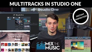 Multitracks in Studio One - Mix the Music