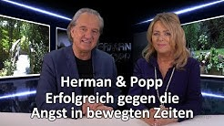 Herman & Popp: Erfolgreich gegen die Angst in bewegten Zeiten