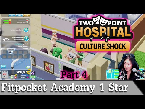 Fitzpocket Academy 1 star - Two Point Hospital Culture Shock [2021] - Part 4 |