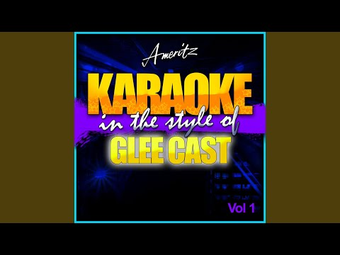 Hate On Me (In The Style Of Glee Cast) (Karaoke Version)