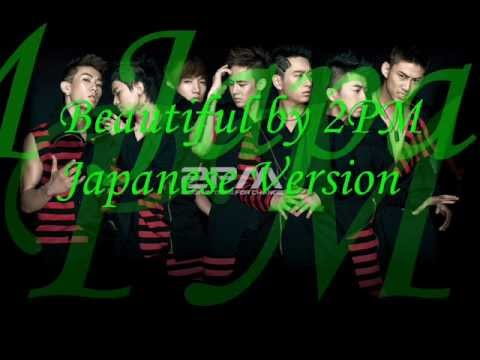 Beautiful by 2PM Japanese Version [Audio]