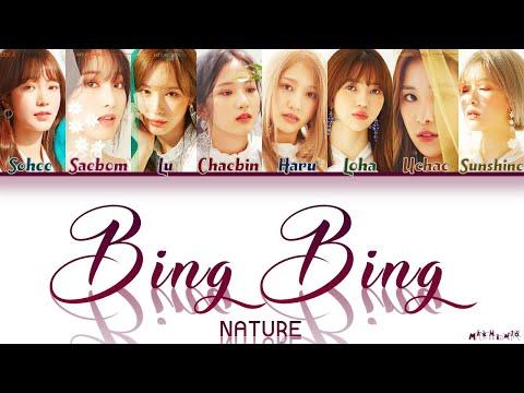 NATURE (네이처) - Bing Bing (빙빙) Lyrics/가사 「Color Coded Han|Rom|Eng」