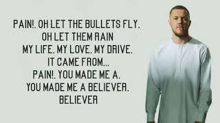 Believer - Imagine Dragons (Lyrics)