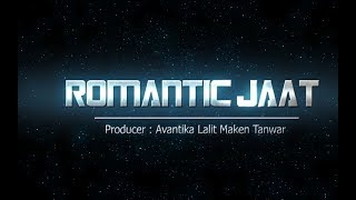 Romantic Jaat   GLM Production   New Haryanvi Song 2017  