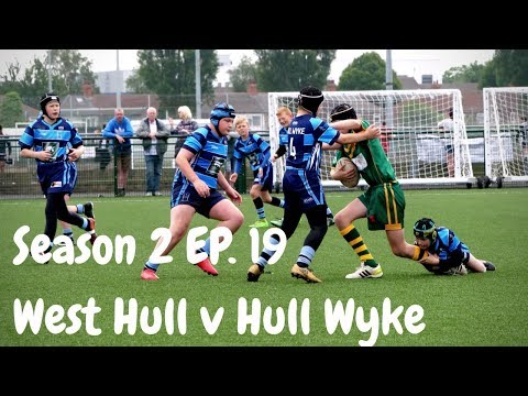 West Hull v Hull Wyke | Season 2 Episode 19 | GRM Rugby League