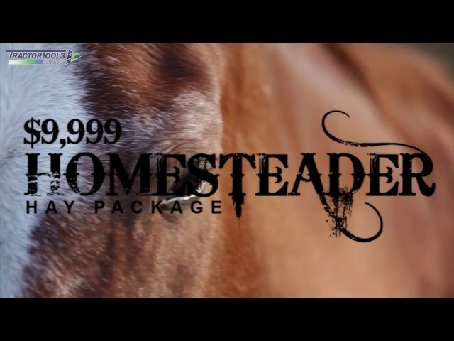 Homesteader Hay Package from Tractor Tools Direct