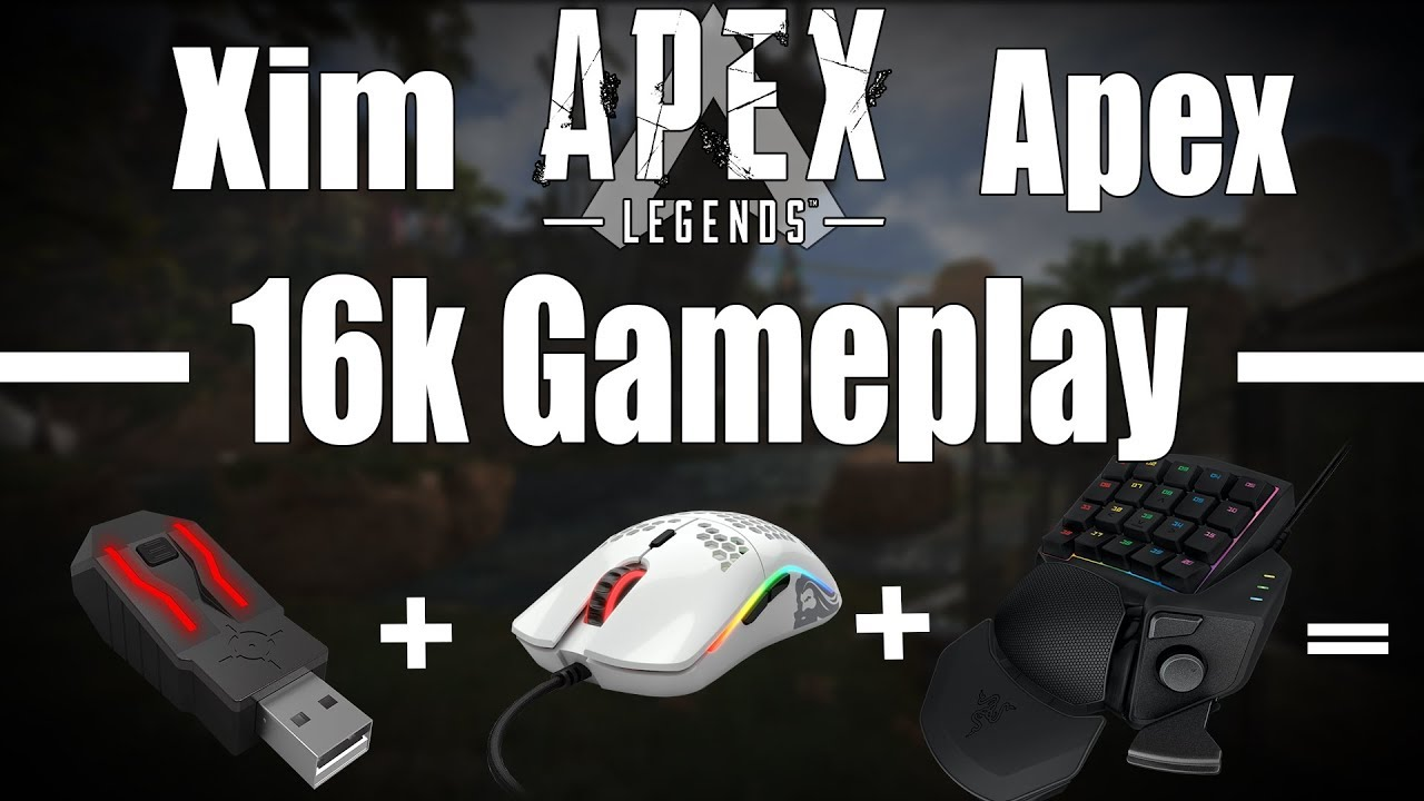 Xim Apex Legends 16k Gameplay w/Glorious Model O - Game