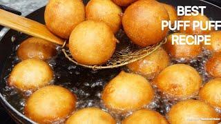 HOW TO MAKE NIGERIAN PUFF PUFF / BEST NIGERIAN PUFF PUFF RECIPE