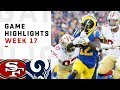 49ers vs. Rams Week 17 Highlights | NFL 2018
