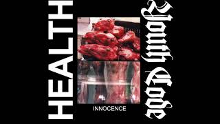 HEALTH x YOUTH CODE :: INNOCENCE