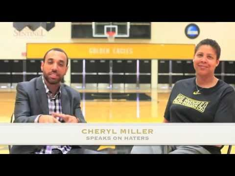 Cheryl Miller on Haters
