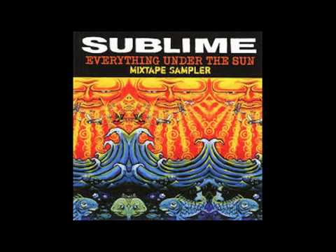 Sublime - Everything Under The Sun (Disc 1)