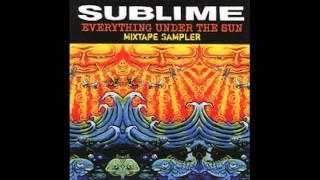 Video Sublime - Everything Under The Sun (Disc 1) download MP3, 3GP, MP4, WEBM, AVI, FLV Oktober 2017