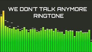 We don't talk anymore ringtone -