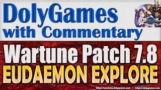 Wartune Patch 7.8 - Eudaemon Patrol BOUNTY & EXPLORE Guide
