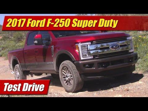 2017 Ford F-250 Super Duty: Test Drive