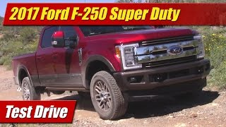 2017 Ford F-250 Super Duty: Test Drive