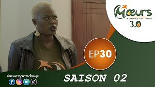 Mœurs - Saison 2 - Episode 30 ** VOSTFR **