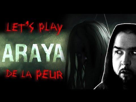 Let's play de la peur - ARAYA