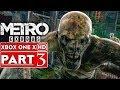 METRO EXODUS Gameplay Walkthrough Part 3 [1080p HD Xbox One X] - No Commentary видео