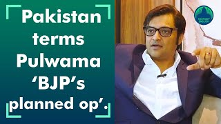 Pakistan calls Pulwama attack 'a false flag op', citing Arnab's chat