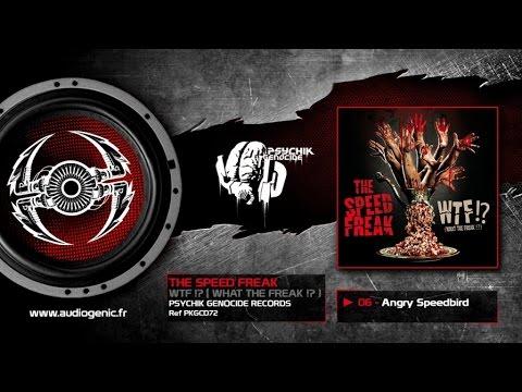 THE SPEED FREAK - 06 - Angry Speedbird [WTF!? (WHAT THE FREAK!?) - PKGCD72]