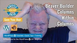 Beaver Builder - Columns Within Columns