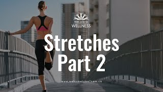 Stretches- Part 2