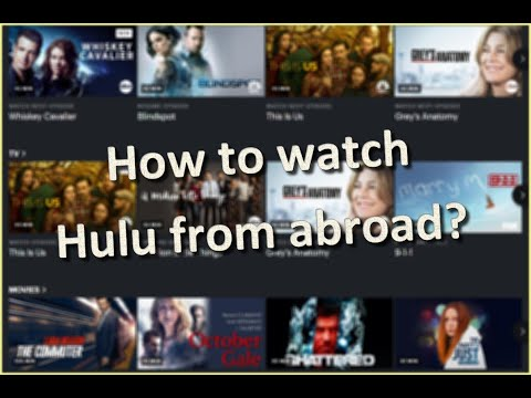 How To Watch Hulu Abroad?
