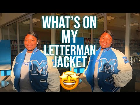 WHAT'S ON MY LETTERMAN JACKET   What It Means To ME
