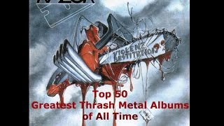 Top 50 Greatest Thrash Metal Albums of All Time (HQ)