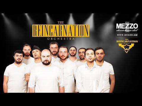 REINCARNATION-YEREVAN (Mezzo Classic House-Club)