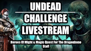 THE UNDEAD RISE! (Heroes Of Might And Magic Quest For The Dragonbone Staff)